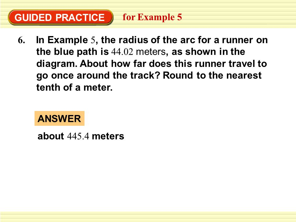 GUIDED PRACTICE for Example 5 6.