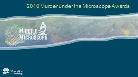 2010 Murder under the Microscope Awards