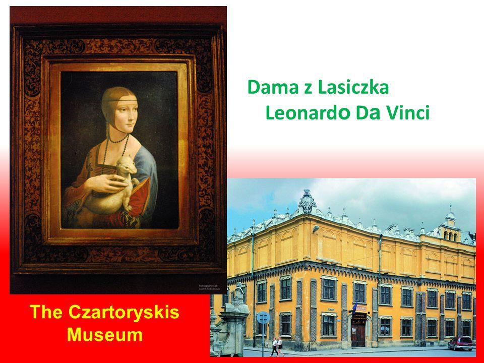 The Czartoryskis Museum Dama z Lasiczka Leonard o D a Vinci