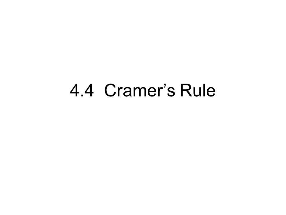 4.4 Cramer's Rule