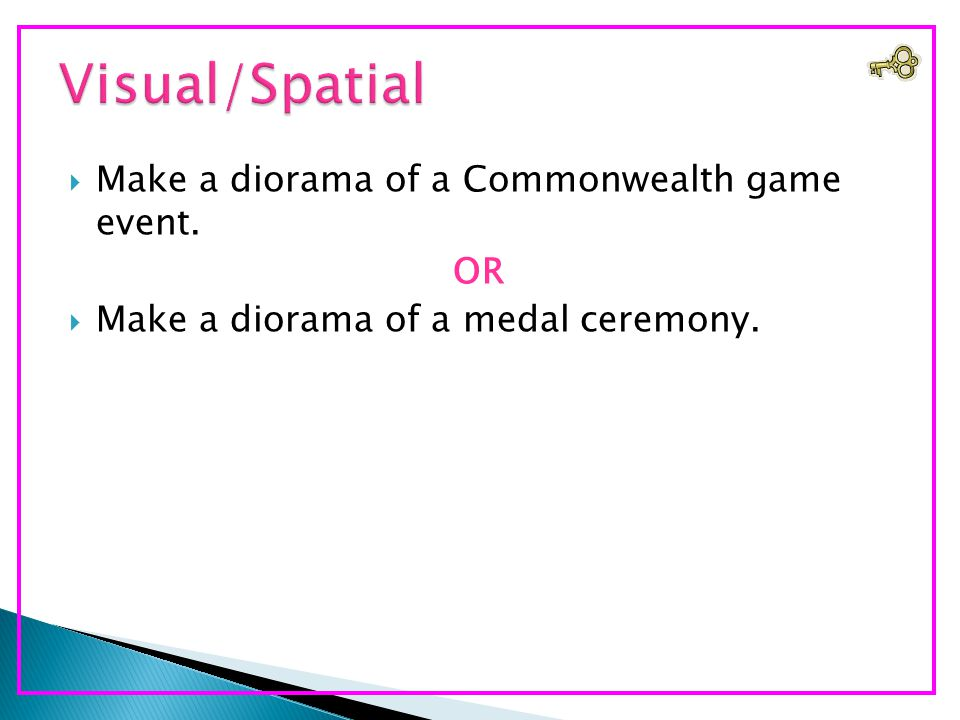  Make a diorama of a Commonwealth game event. OR  Make a diorama of a medal ceremony.