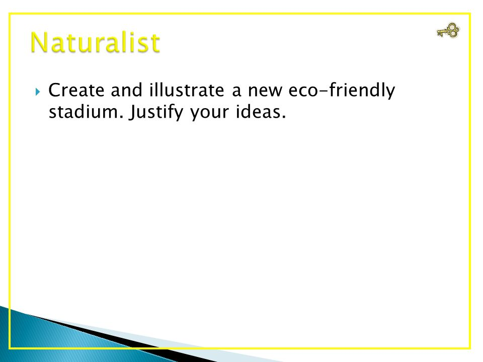  Create and illustrate a new eco-friendly stadium. Justify your ideas.