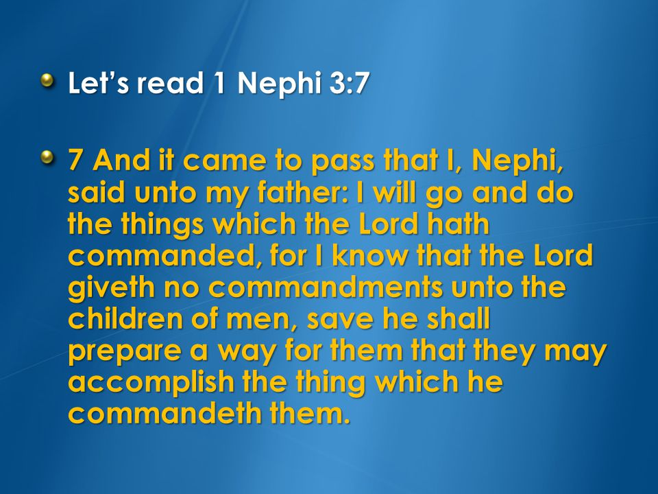The words that Nephi told his father are written in this book.