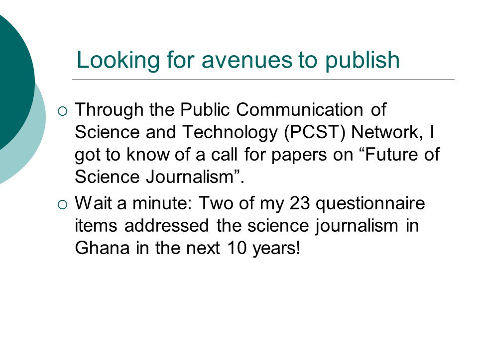 """Looking for avenues to publish  Through the Public Communication of Science and Technology (PCST) Network, I got to know of a call for papers on """"Fut"""