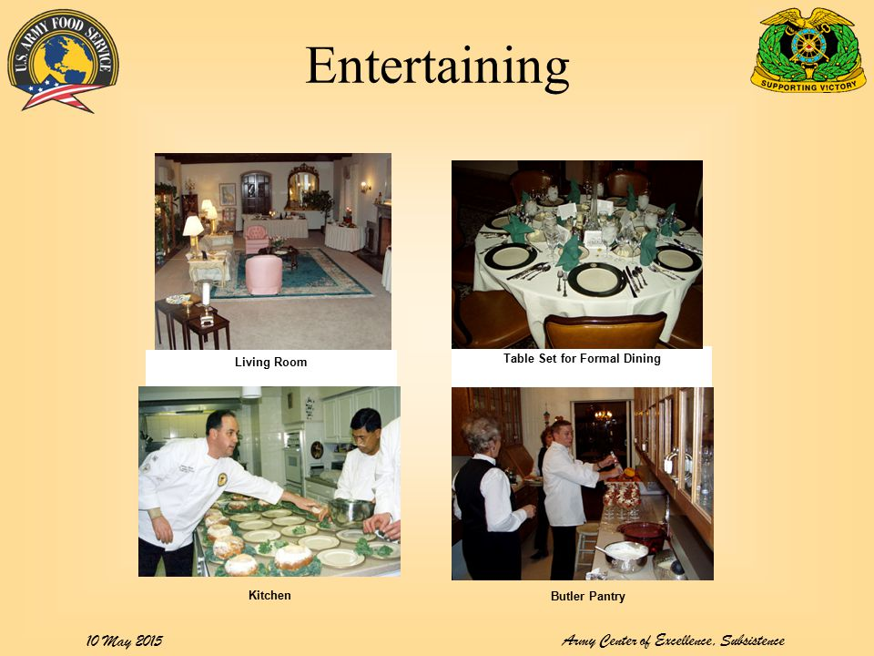 Army Center of Excellence, Subsistence 10 May 2015 Entertaining Table Set for Formal Dining Living Room Butler Pantry Kitchen