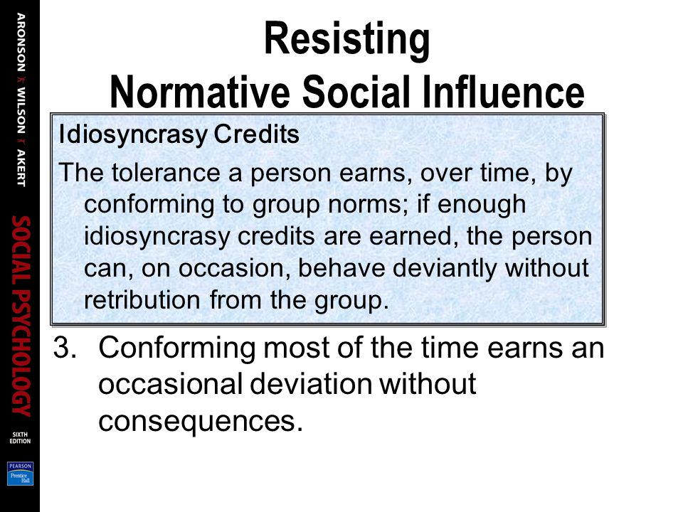 Resisting Normative Social Influence What can we do to resist inappropriate normative social influence.