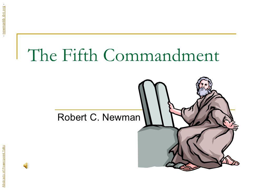 The Fifth Commandment Robert C.