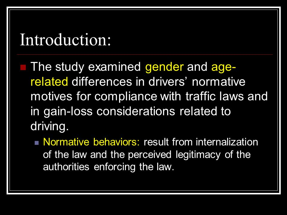 Introduction: The study examined gender and age- related differences in drivers' normative motives for compliance with traffic laws and in gain-loss considerations related to driving.