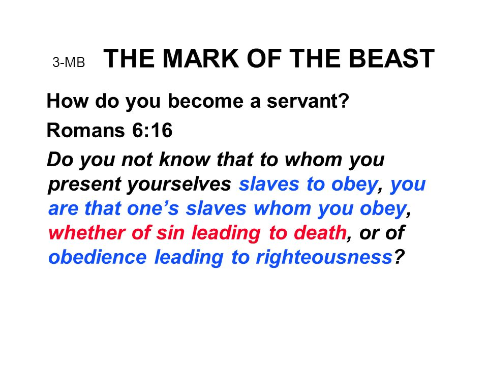 3-MB THE MARK OF THE BEAST How do you become a servant.