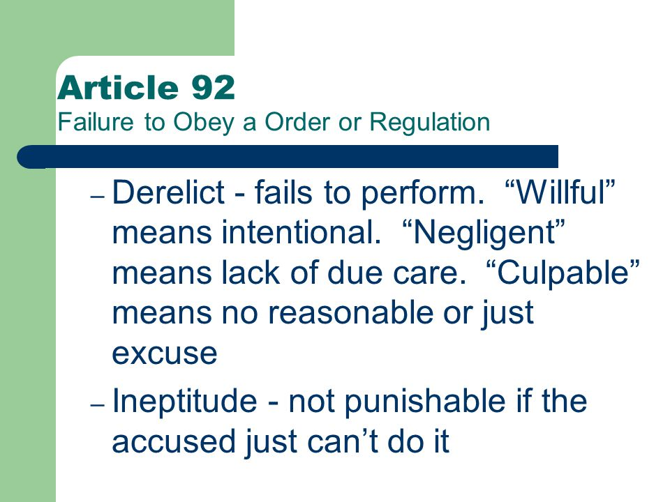 Article 92 Failure to Obey a Order or Regulation Explanation (ex.