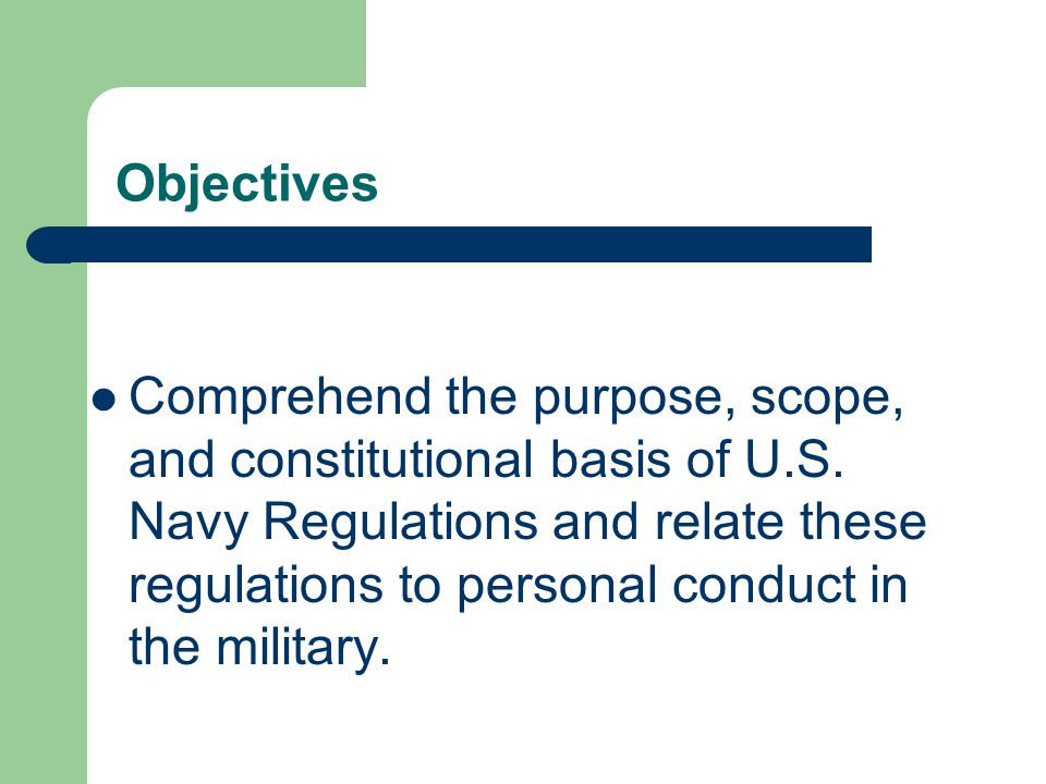 Objectives Familiarize yourself with the content of basic texts concerning military law: the UCMJ, the MCM, the JAGMAN, and Naval Regulations.