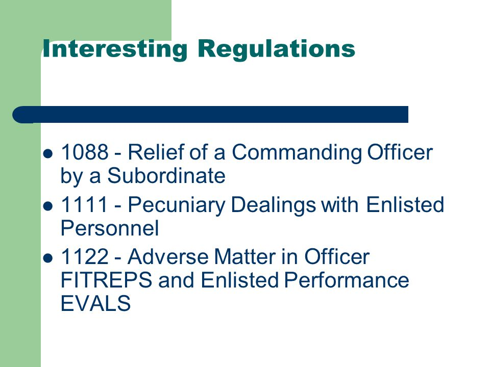 Naval Regulations Chap 10Precedence, Authority and Command Chap 11General Regulations Chap 12Flags, Pennants, Honors, Ceremonies and Customs