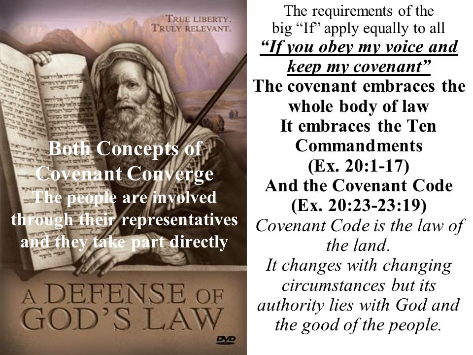 """Both Concepts of Covenant Converge The people are involved through their representatives and they take part directly The requirements of the big """"If"""""""