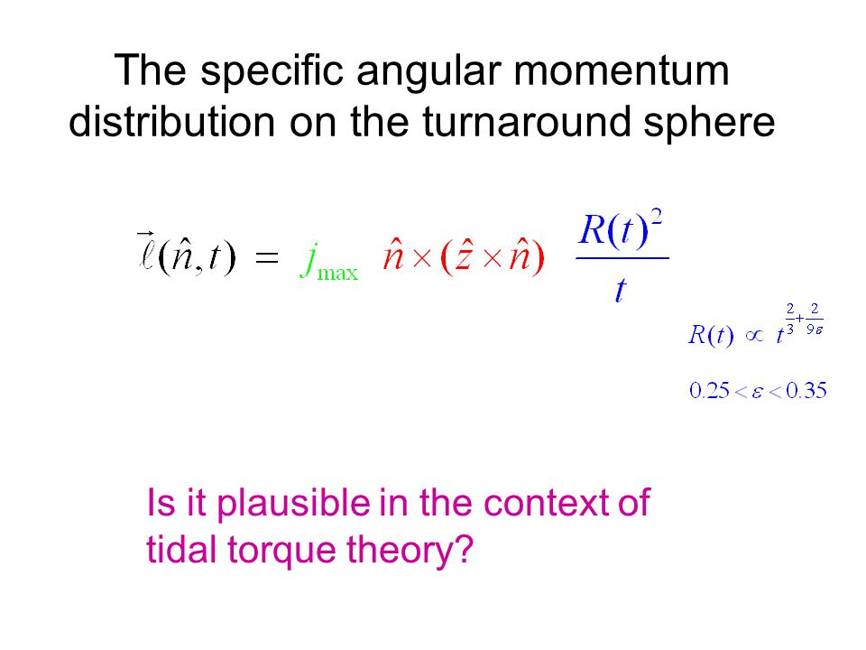 The specific angular momentum distribution on the turnaround sphere Is it plausible in the context of tidal torque theory