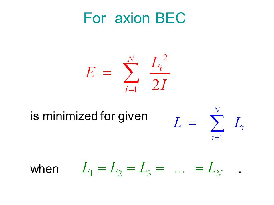 For axion BEC is minimized for given when.