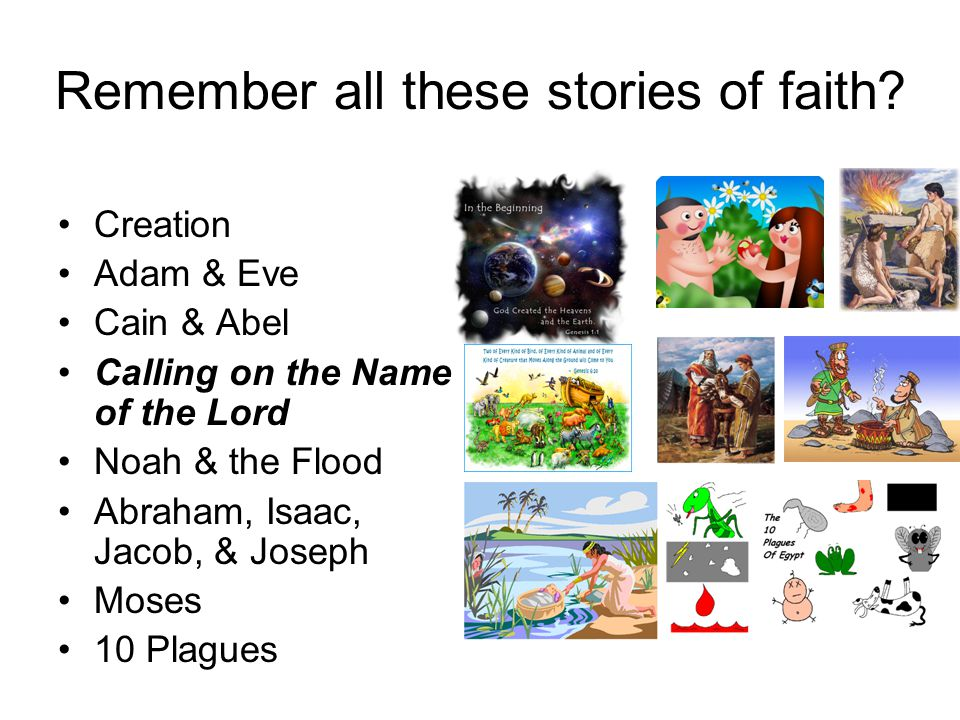 Remember all these stories of faith.