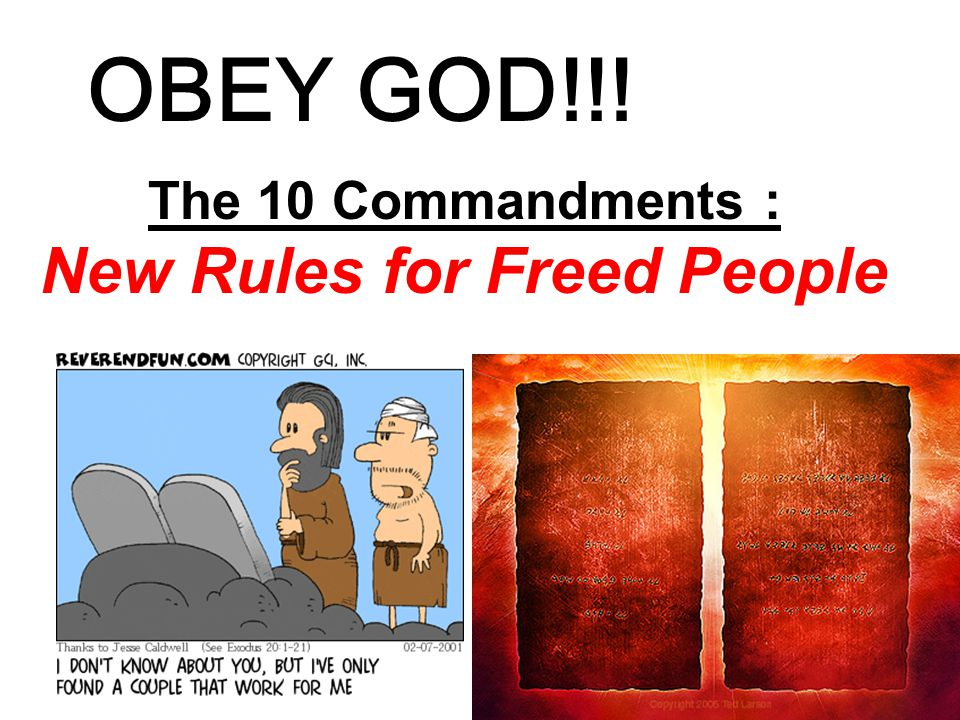The 10 Commandments : New Rules for Freed People OBEY GOD!!!