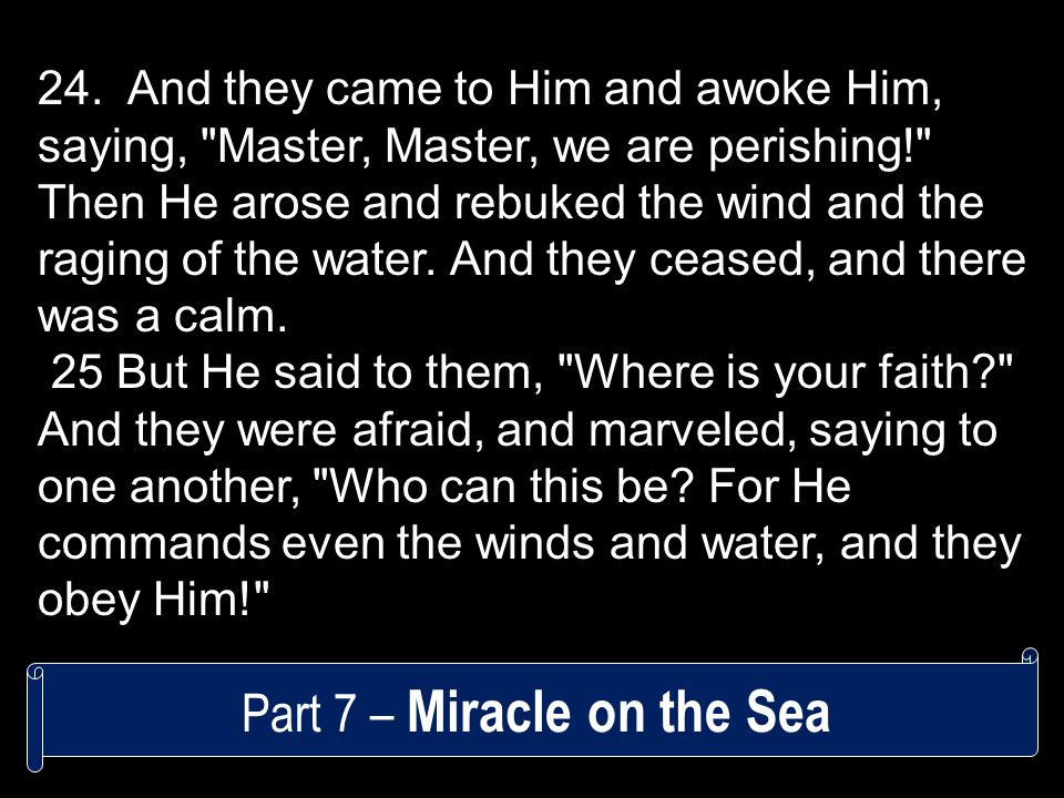 Part 7 – Miracle on the Sea 24.