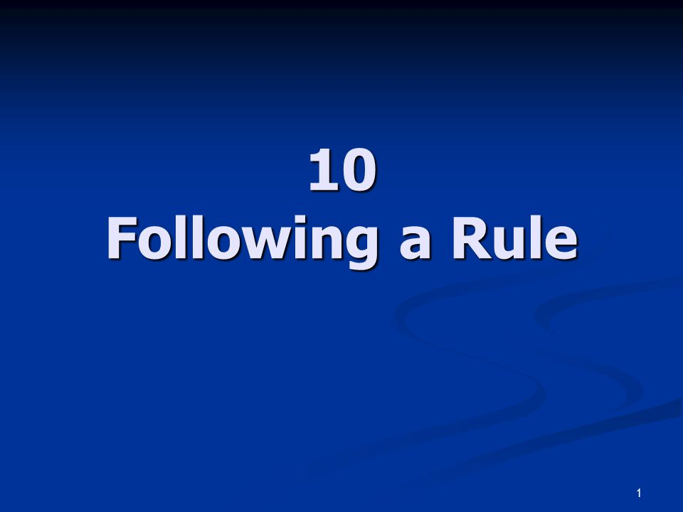 1 10 Following a Rule