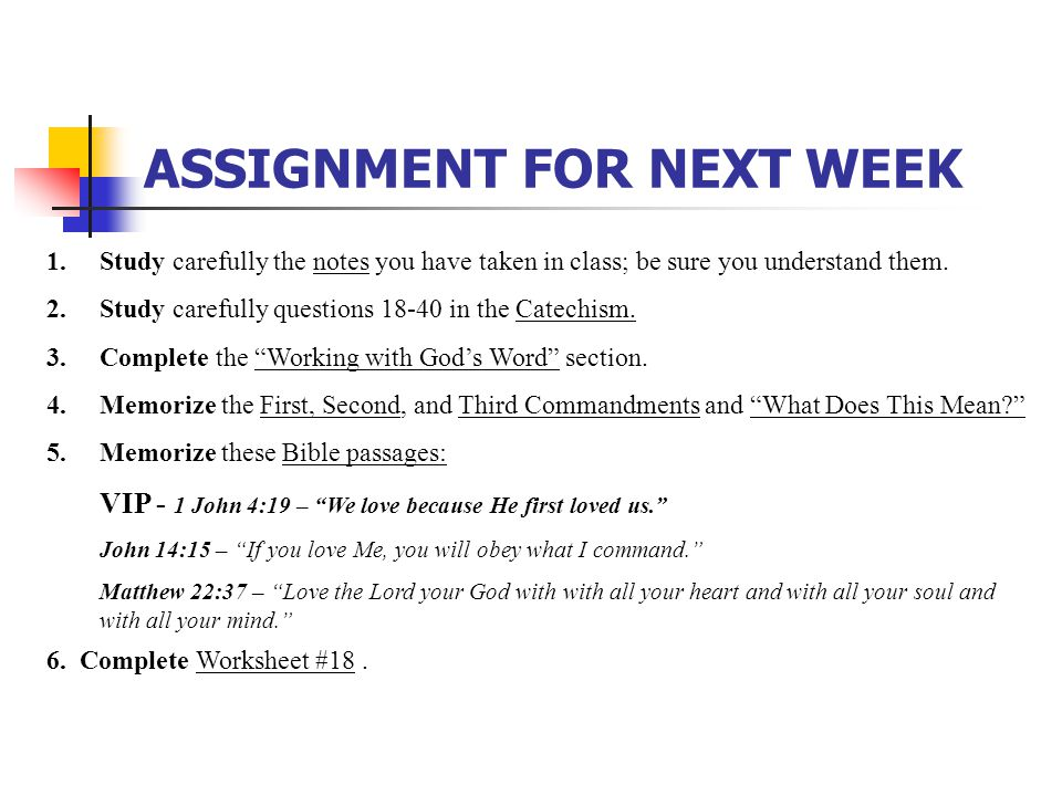 ASSIGNMENT FOR NEXT WEEK 1.Study carefully the notes you have taken in class; be sure you understand them. 2.Study carefully questions 18-40 in the Ca