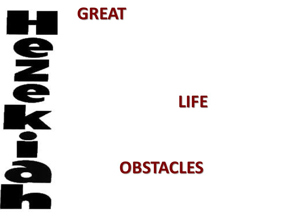 GREAT LIFEOBSTACLES