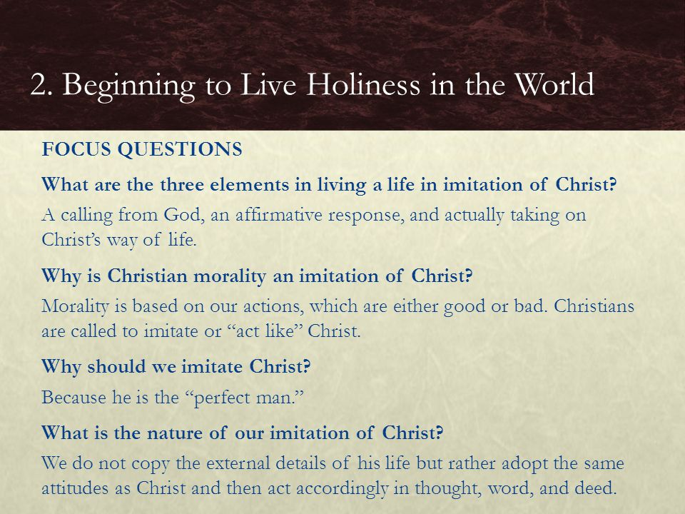 What are the three elements in living a life in imitation of Christ.