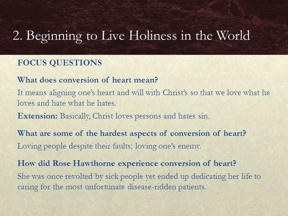 What does conversion of heart mean.