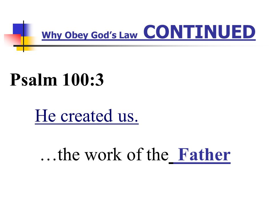 Why Obey God's Law I am the Lord your God Exodus 20:2