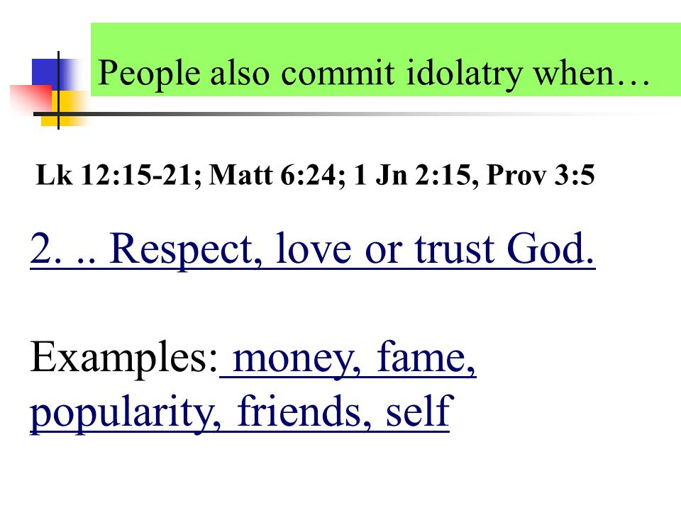 1...False god, or idol …a false god.