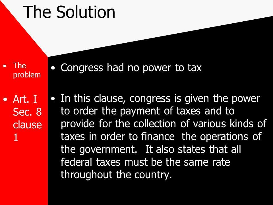 The Solution The problem Art.I Sec.