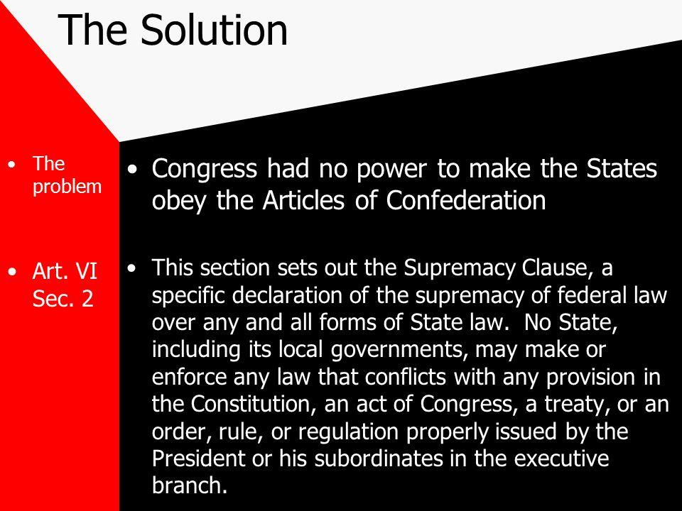 The Solution The problem Art.VI Sec.