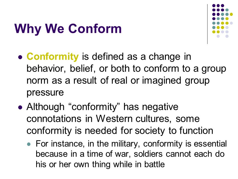 Why We Conform Informational Social Influence Normative Social Influence Situational Factors