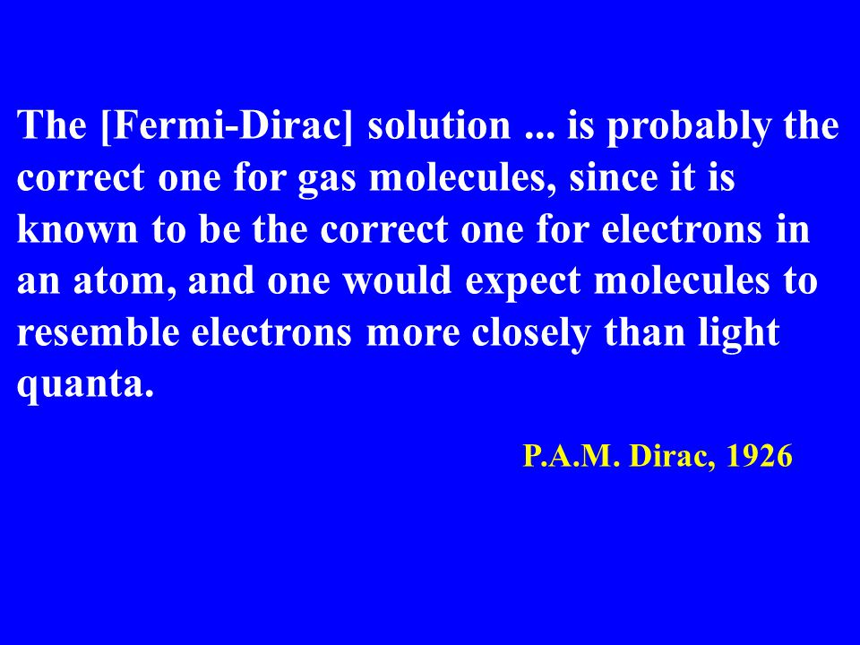 The [Fermi-Dirac] solution...