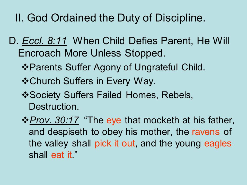 II. God Ordained the Duty of Discipline. D. Eccl.