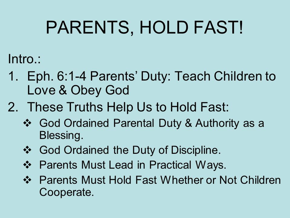 III.Parents Must Lead in Practical Ways. A.God Teaches Duty of Practical Leadership.