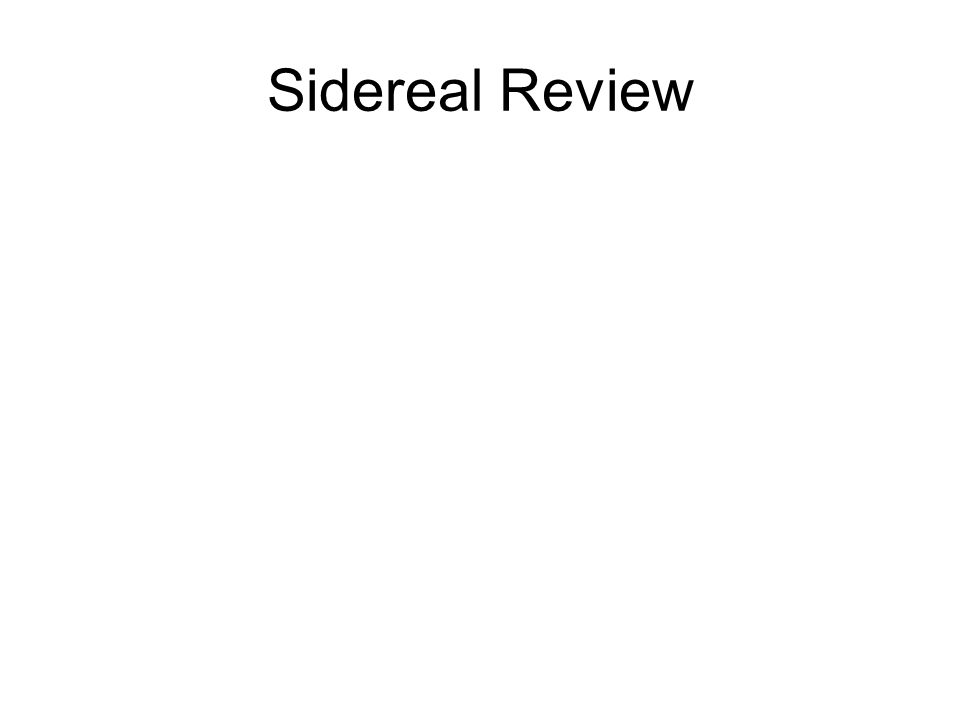 Sidereal Review