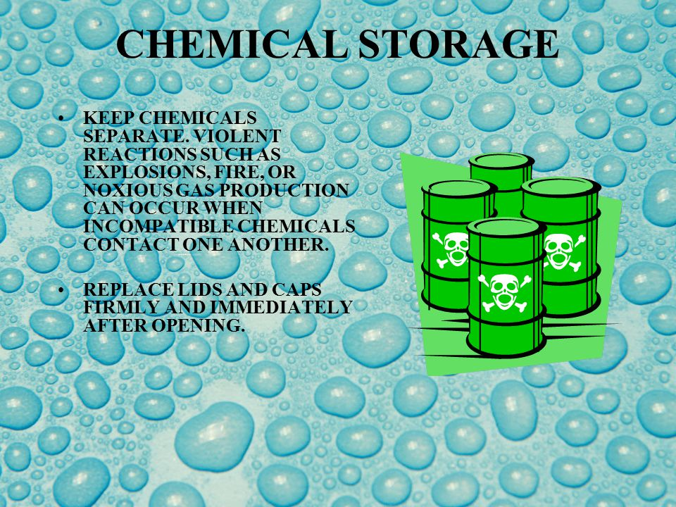 CHEMICAL STORAGE KEEP OUT OF THE REACH OF CHILDREN! DUH!