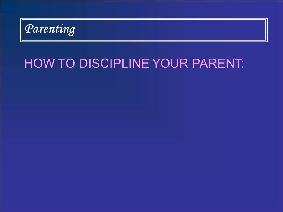 Parenting Sample Script: Dear, you know what mommy said and you did not obey mommy.