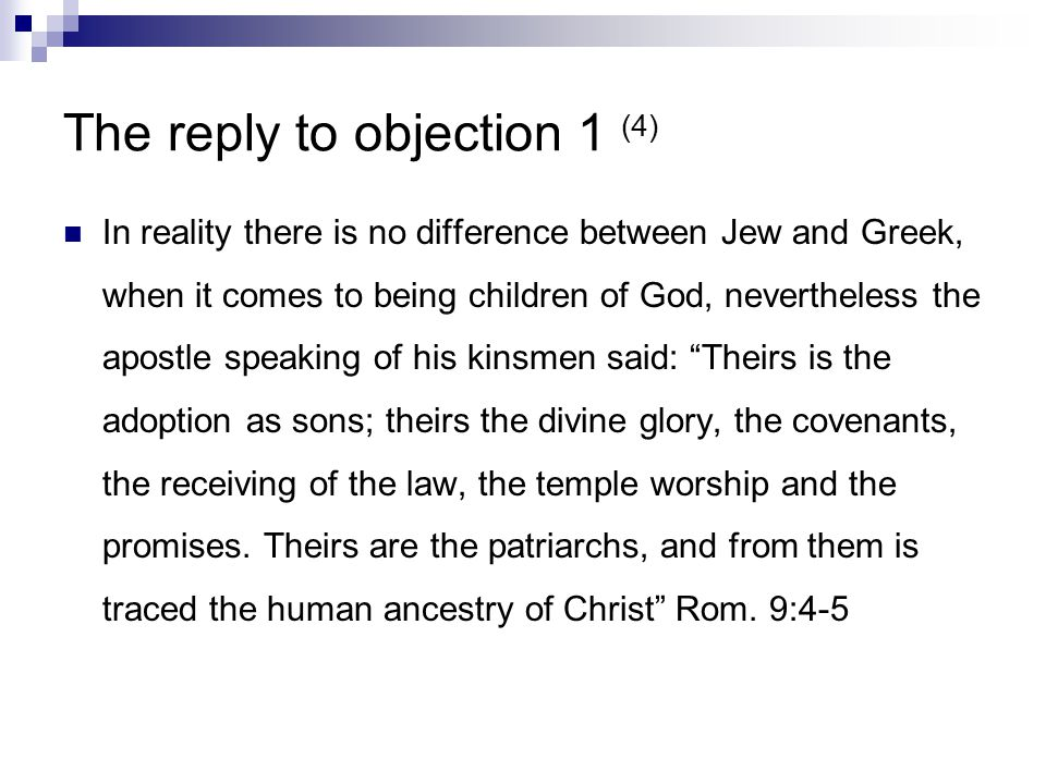 The reply to objection 1 (5) So what St.