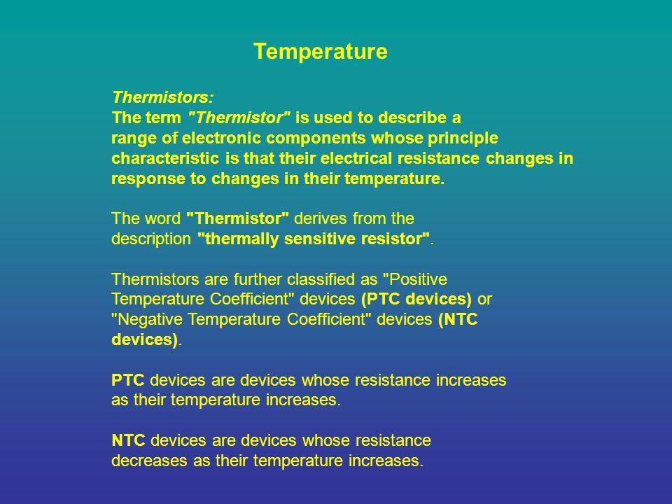Temperature Thermistors: The term