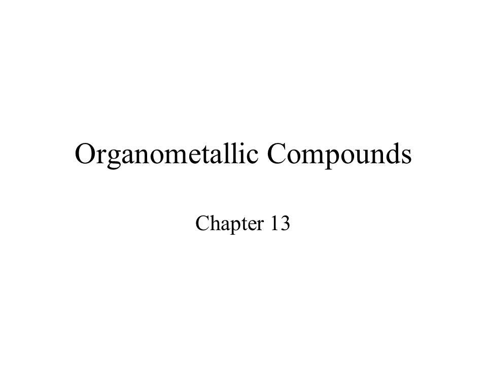 Organometallic Compounds Chapter 13