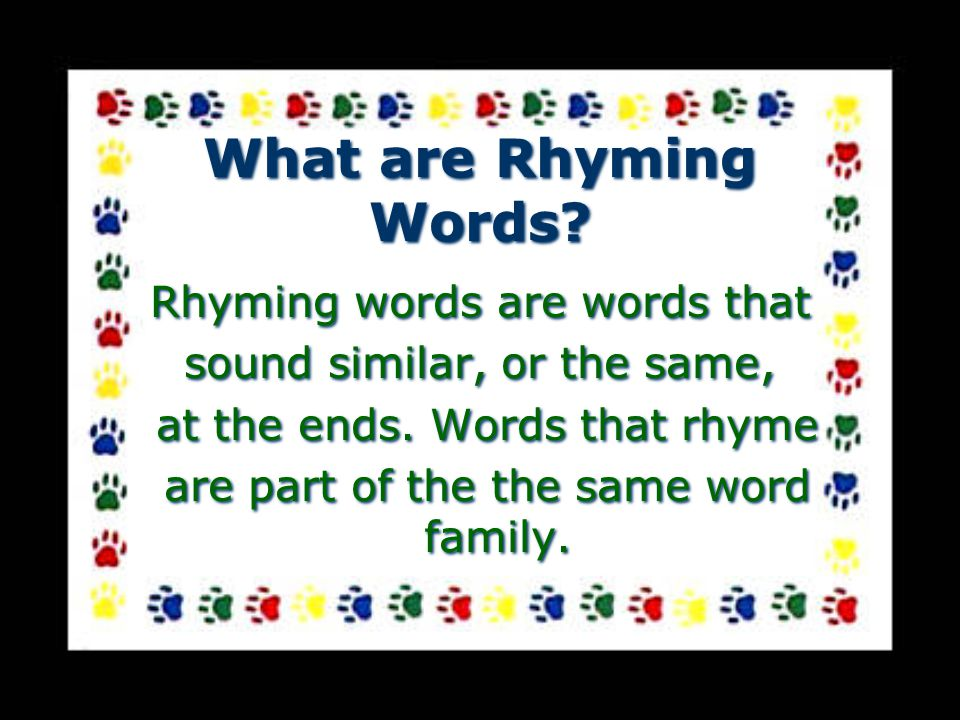 What are Rhyming Words.What are Rhyming Words.