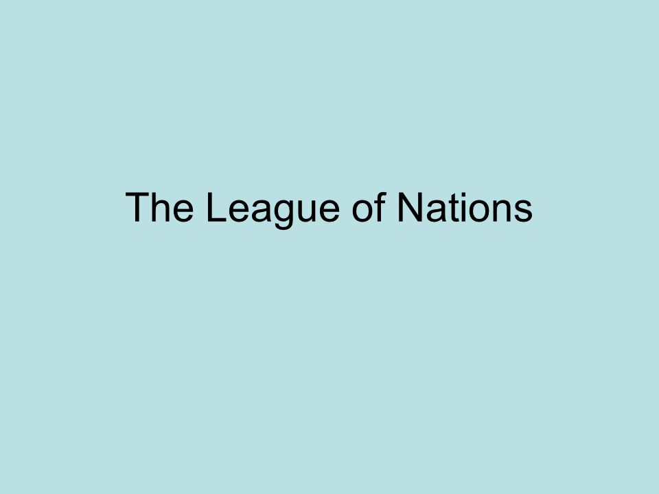 The League of Nations came into being in 1920 after the end of World War One.World War One The League of Nation s task was simple - to ensure that war never broke out again.