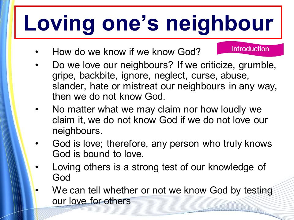 Loving one's neighbour How do we know if we know God.