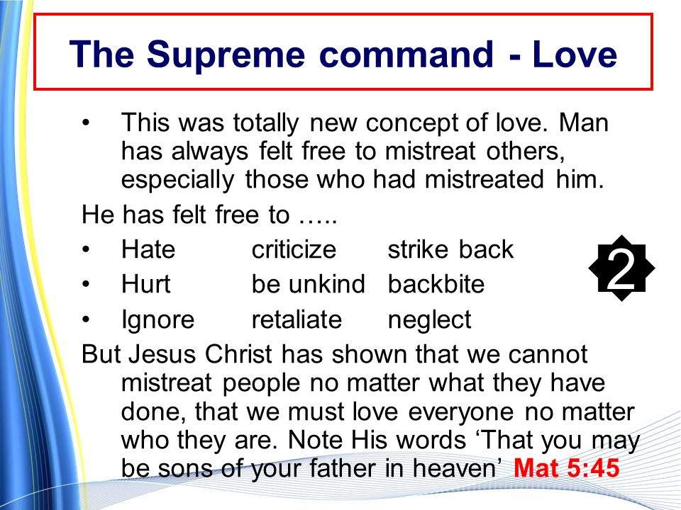 The Supreme command - Love This was totally new concept of love.