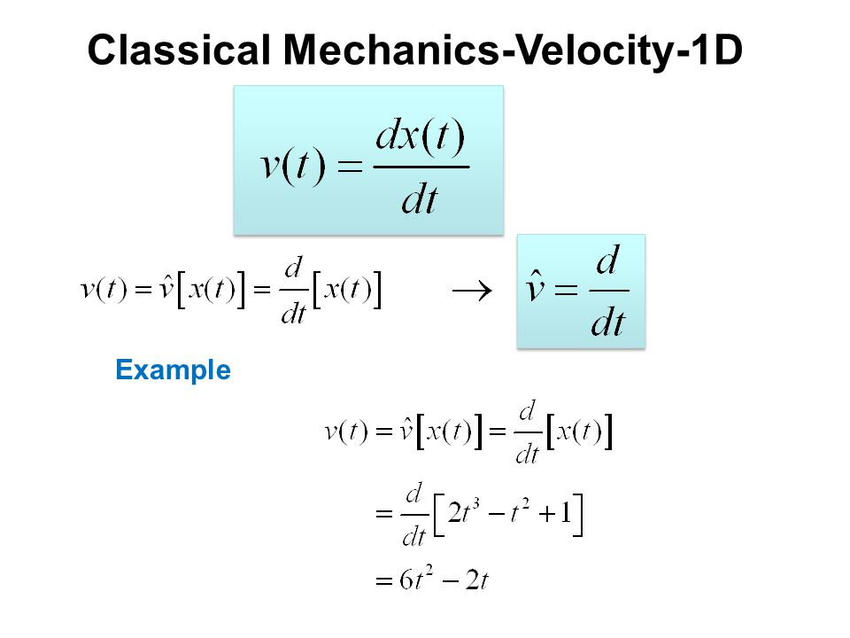 Classical Mechanics-Velocity-1D Example