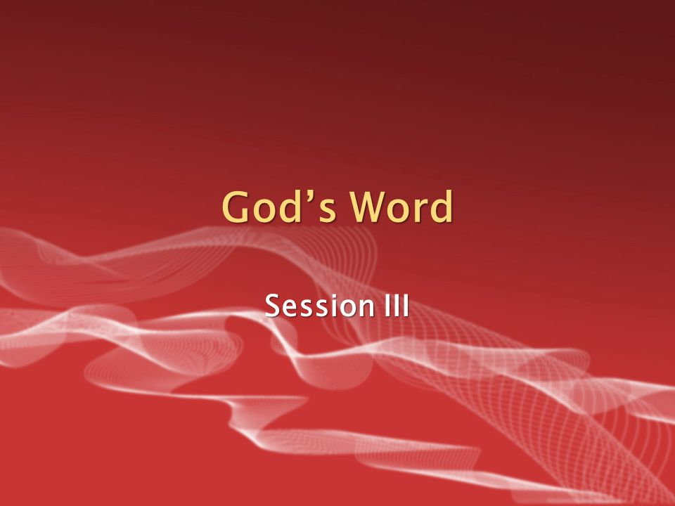 God's Word Session III