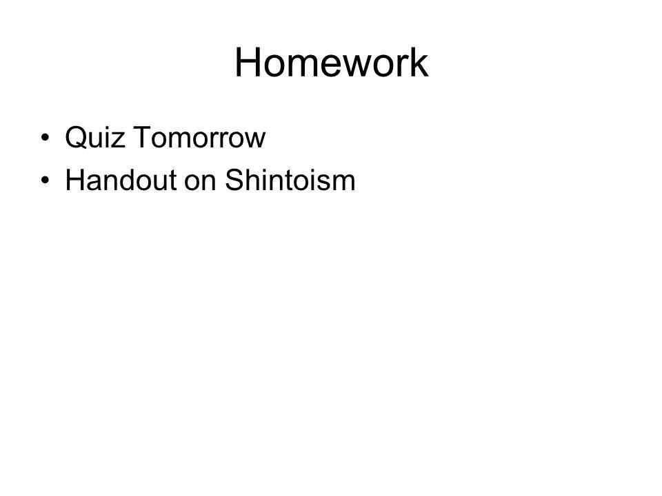 Homework Quiz Tomorrow Handout on Shintoism