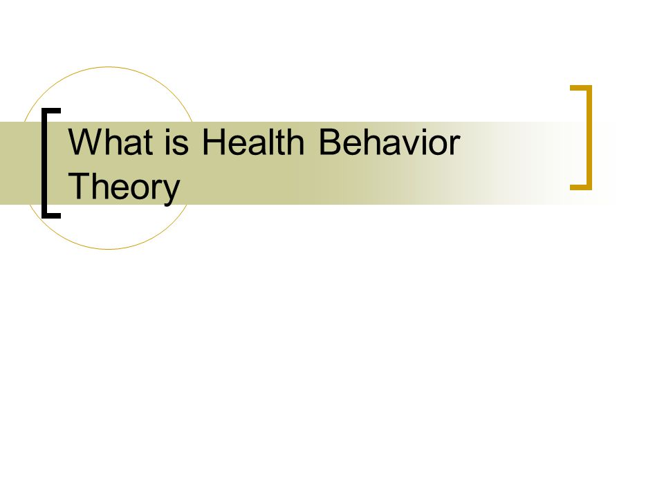 What is Health Behavior Theory