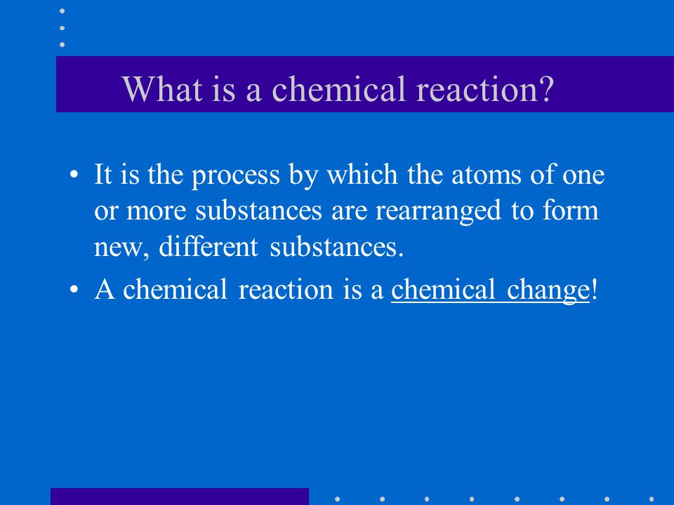 The 4 signs There are 4 kinds of observations that indicate a chemical reaction may have taken place.